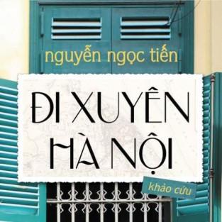 Giới thiệu sách: Đi xuyên Hà Nội - Bức tranh đa sắc