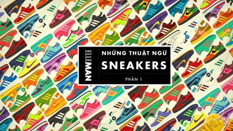 Những thuật ngữ giày thể thao bạn nên biết (P.1)