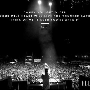 Avicii và những ca từ truyền cảm hứng còn đọng lại mãi