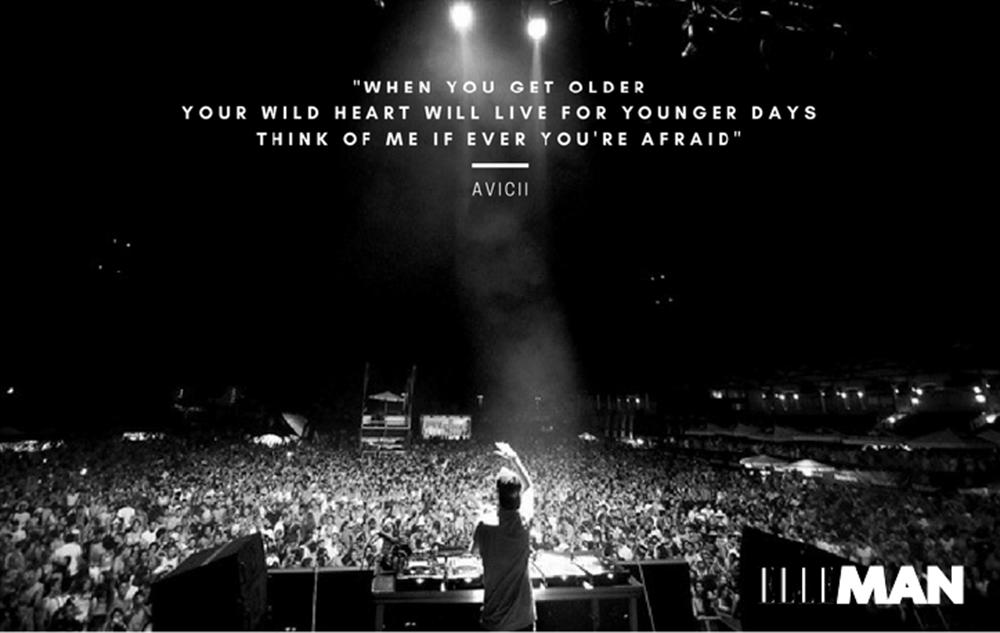 """Khi con già đi, con sẽ nhớ lắm những ngày tháng tuổi trẻ này. Hãy cứ nghĩ về cha những khi con sợ hãi"""" - Avicii"""