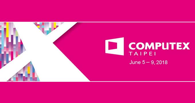Computex 2018 sẽ diễn ra từ ngày 5/6 - 9/6. Nguồn: Computex.
