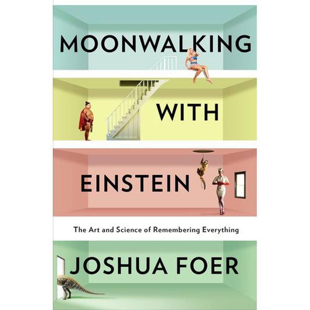 Moonwalk with Einstein là một cuốn sách rất có ích với những mẹo làm tăng cường trí nhớ hiệu quả. Ảnh: OregonLive.com