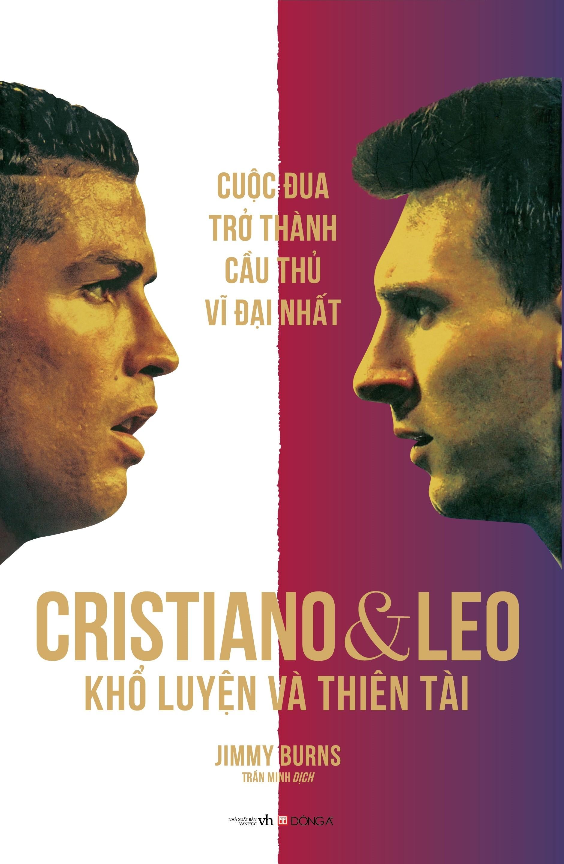 cristiano ronaldo & lionel messi - kho luyen va thien tai - elle man